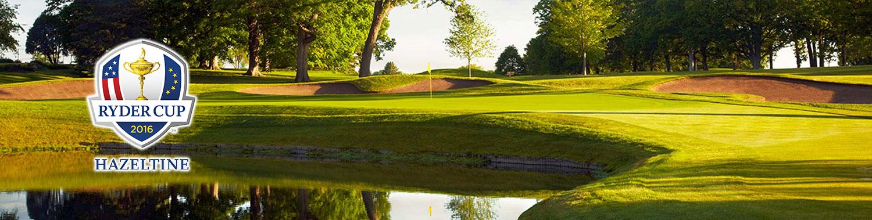 Ryder Cup 2016 Hazeltine Golf Club